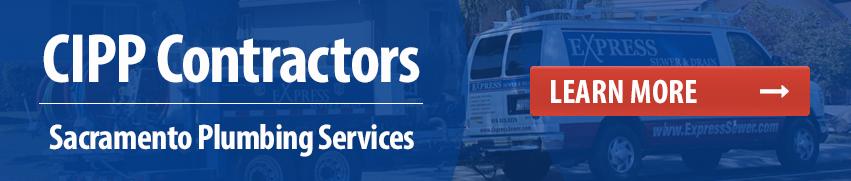 CIPP Contractors Sacramento Plumbing Services