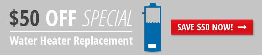 Save $50 on Water Heater Replacement