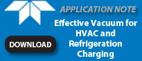 Effective Vacuum for HVAC and Refrigeration Charging