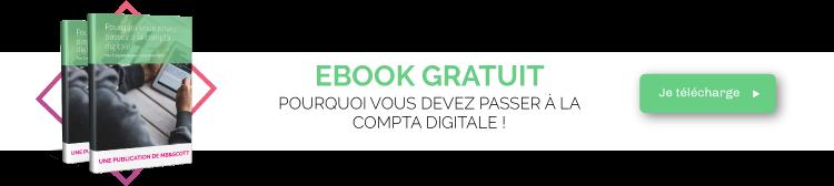 Ebook gratuit : Pourquoi vous devez passer à la comptabilité digitale