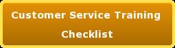 Customer Service Training Checklist
