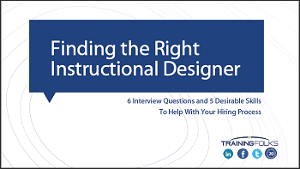 Finding the Right Instructional Designer