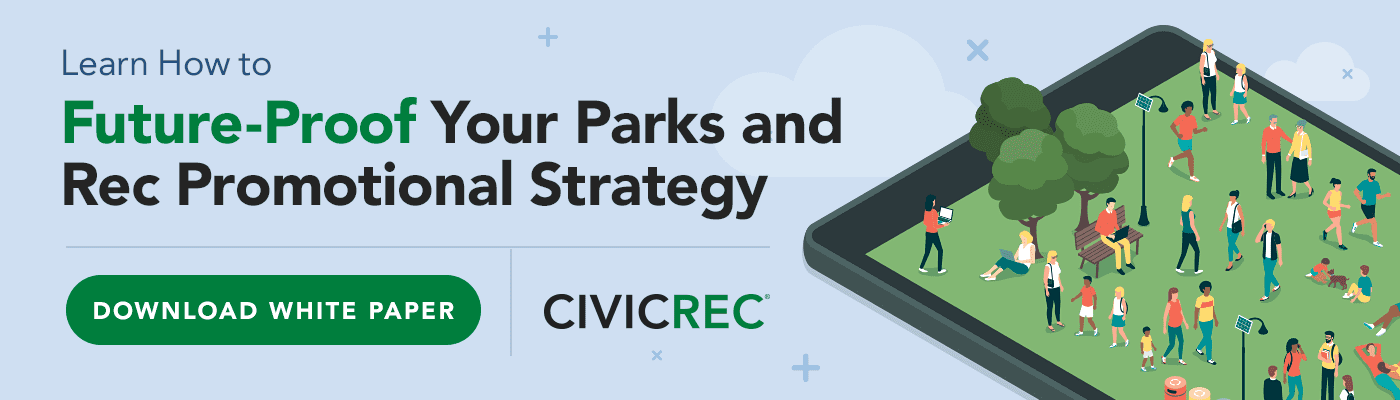 White Paper: Future-Proof Your Parks and Rec Promotional Strategy