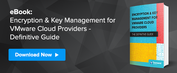 Encryption & Key Management for VMware Cloud Providers