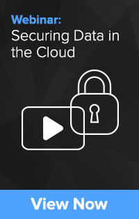 Webinar: Securing Data in the Cloud with Encryption Key Management
