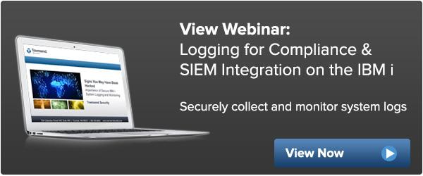 IBM i logging for compliance & SIEM Integration