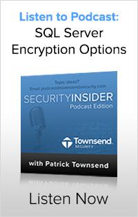 SQL Server Encryption Options Podcast