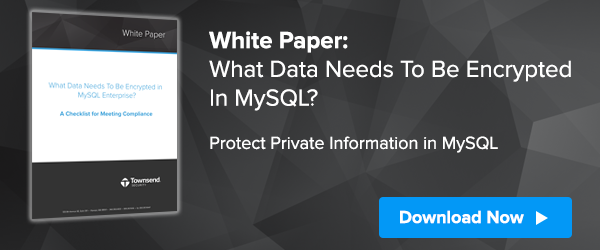 What Data Needs To Be Encrypted in MySQL?