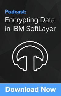 Encrypting Data in IBM SoftLayer