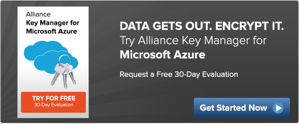 Alliance Key Manager for Windows Azure - complimentary product evaluation