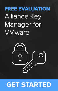Alliance Key Manager for VMware Evaluation