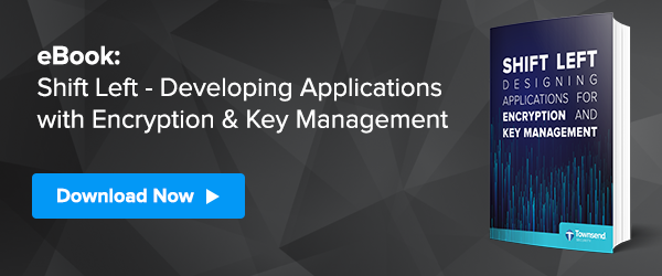 Developing Applications with Encryption & Key Management