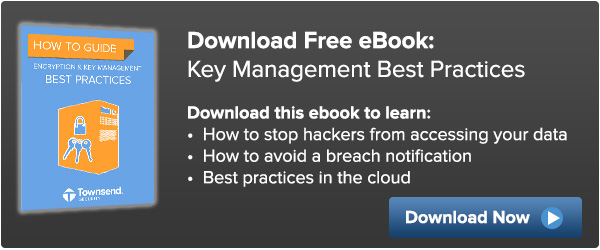 Request the Key Management Best Practices How-to-Guide