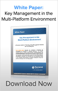 White Paper: Key Management in a Multi-Platform Environment