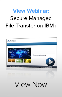 Webinar: Secure Managed File Transfer on the IBM i