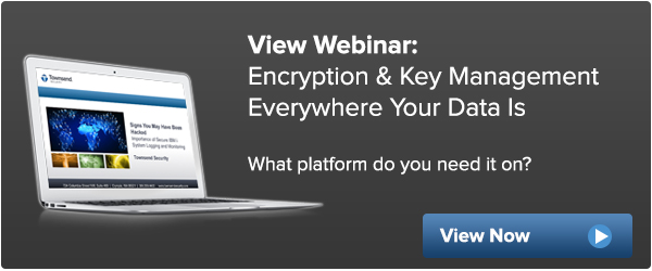 Request the webinar: Encryption & Key Management Everywhere Your Data Is