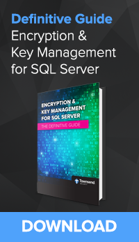 Encryption & Key Management for SQL Server - Definitive Guide