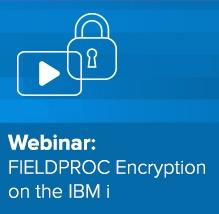 IBM i FIELDPROC Webinar