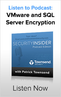 Podcast: VMware and SQL Server Encryption