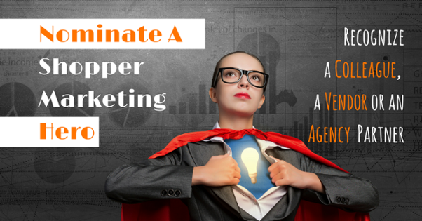 Nominate a Shopper Marketing Hero