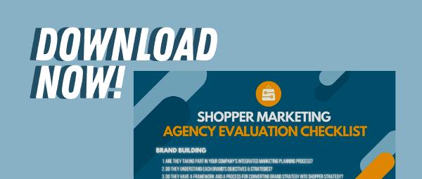 Shopper Marketing Agency Evaluation Checklist