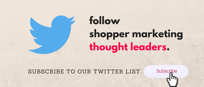 Shopper Marketing Thought Leaders - Follow Our Twitter List