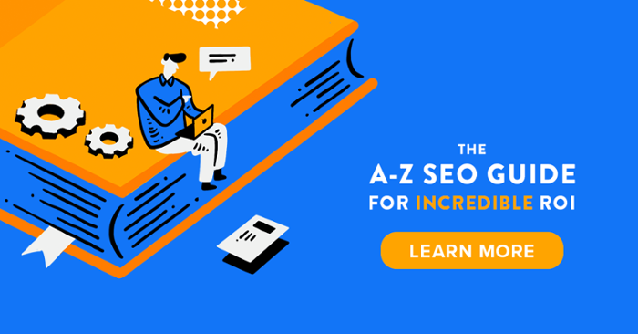 learn seo from the ultimate a-z seo guide for incredible roi