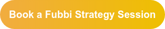 Book a Fubbi Strategy Session