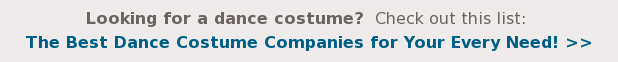 Looking for a dance costume?Check out this list:  The Best Dance Costume Companies for Your Every Need!>>