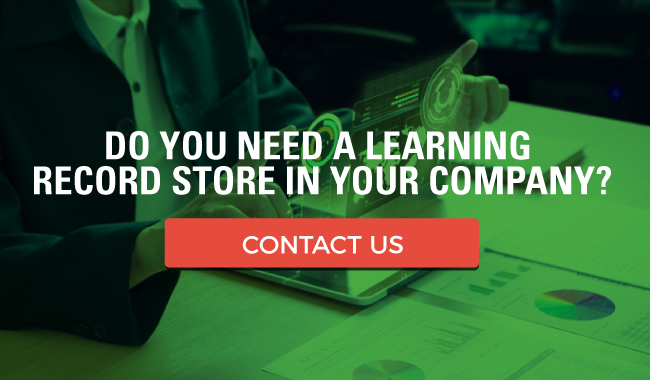 5 Reasons Why Your Company Needs a Learning Record Store (LRS)
