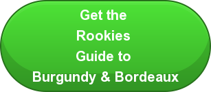 Get the  Rookies  Guide to  Burgundy & Bordeaux