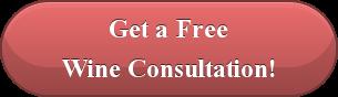 Free Wine Consultation