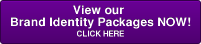 View our  Brand IdentityPackages NOW! CLICKHERE