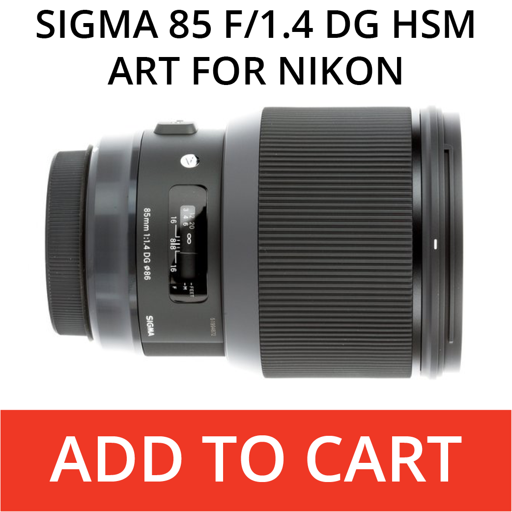 Sigma 85 Art for Nikon