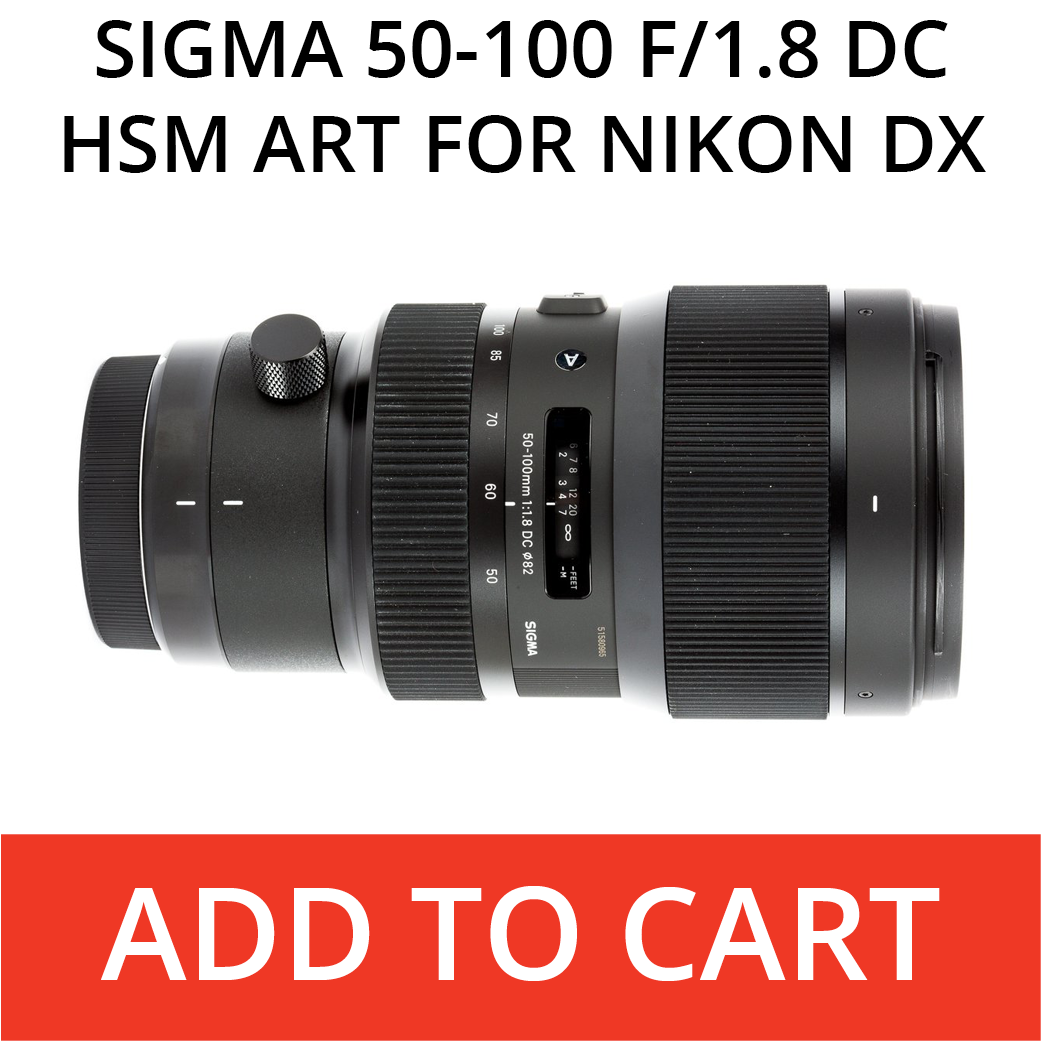 Sigma Art 50-100 for Nikon