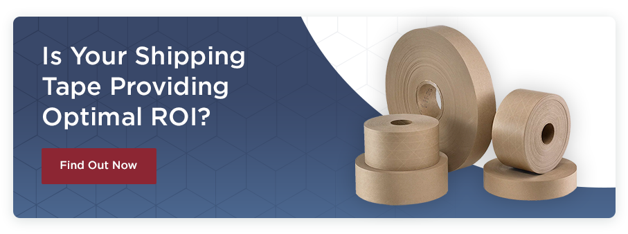 Is Your Shipping Tape Providing Optimal ROI?