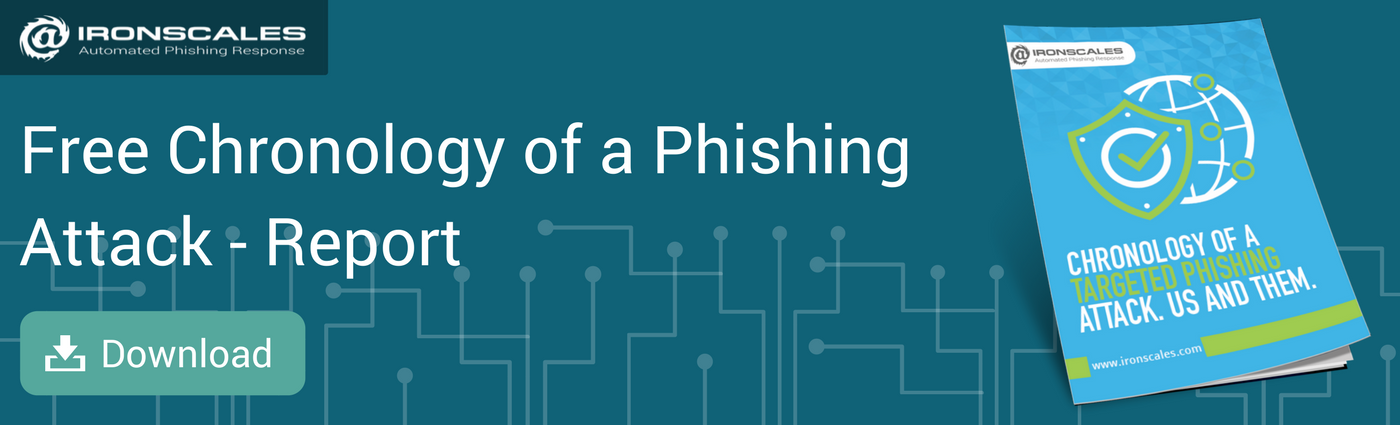 Ironscales Chronology of a Phishing Attack Report
