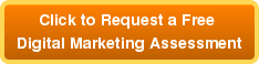 Click to Request a Free  Digital Marketing Assessment
