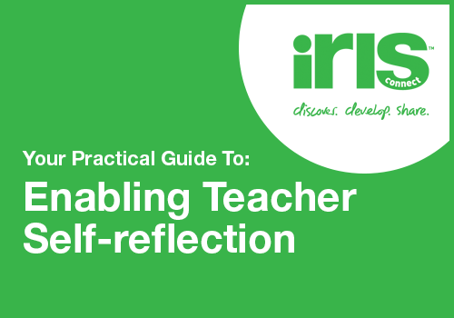 Download your practicla guide to enabling teacher self-reflection