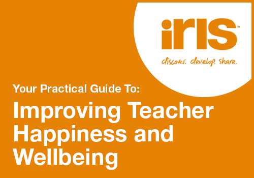 Download your practical guide to improving teacher happiness and well being