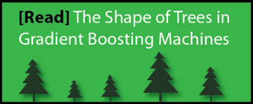 details on the shape and size of trees in gradient boosting