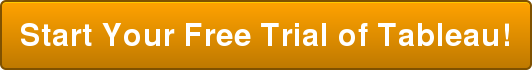 Start Your Free Trial of Tableau!