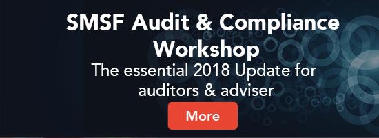 SMSF Audit & Compliance Workshop 2018