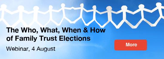 Family Trust Elections Webinar
