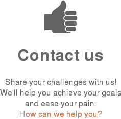 Contact us  Share your challenges with us! We'll help you achieve your goals and ease your pain.  How can we help you?