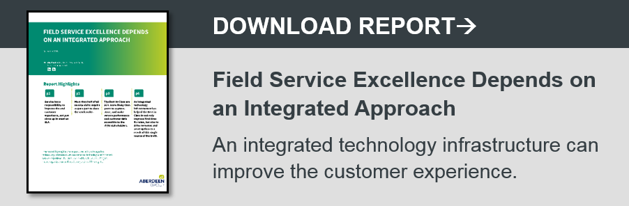 Report - Field Service Excellence Depends on an Integrated Approach