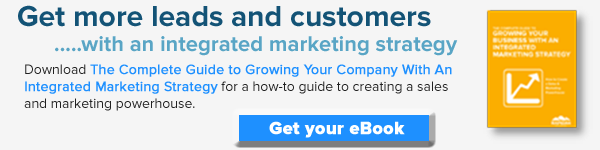Dowload The Complete Guide To Growing Your Company With An Integrated Marketing Strategy