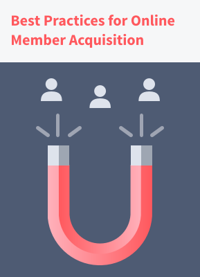 Best Practices for Online Member Acquisition