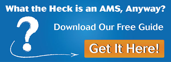 What is an AMS, exactly?Download our free guideand find out!