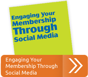 Engaging Membership with Social Media Guide